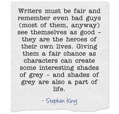 Steven King on how to write bad guys.