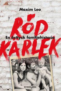 Röd kärlek av Maxim Leo. Från Historiska Media.