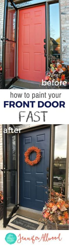 Fast steps to making a DIY Painted Front Door | Magic Brush | How to paint your front door fast | Tips for Door Painting and Picking out Colors for your front door and improving curb appeal | How to choose front door paint