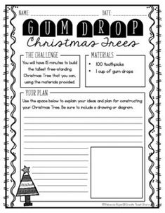 Looking for a fun STEM activity to use to celebrate the holidays?!This challenge asks students to use toothpicks and gum drops to build the tallest Christmas Tree they can!!Students can use this 2-sided printable to record their ideas, plans, and reflections related to this challenge!!Enjoy!!