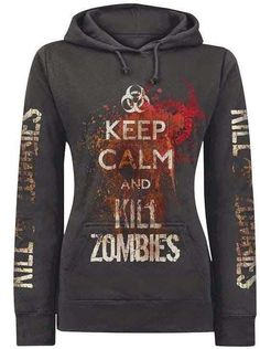 Keep Calm and Kill Zombies Hoodie | That Stylish Girl