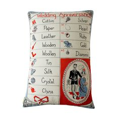 For a whimsical touch:1950's wedding anniversary pillow made from a vintage tea towel.