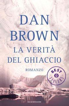 La verità del ghiaccio - tra tutti i libri di Dan Brown penso sia il peggiore…