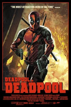 """New """"Deadpool"""" Posters Celebrate 'The Most Attractive Hero of All Time'"""