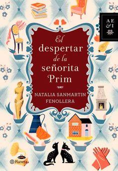 El despertar de la señorita Prim de Natalia Sanmartin Fenollera - 10 Libros recomendados para mujeres - Día del Libro