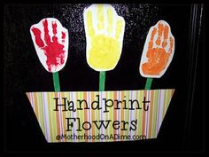 Handprint Flowers (Gift Idea fo mothers day)