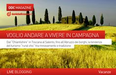 """LIVE BLOGGING - #VACANZE  VOGLIO ANDARE A VIVERE IN #CAMPAGNA. Dal """"Chiantishire"""" in #Toscana al #Salento, fino all' #Abruzzo dei #borghi, la tendenza """"rural chic"""" tra rinnovamento e tradizione.  Scopri di più sul nostro blog... http://www.danieladicosmoadv.it/blog/?p=4778"""