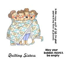 Share your appreciation of fellow crafters with the Quilt Unmounted Rubber Stamp Set from the Girlfriends Collection by Art Impressions! Quilting Quotes, Art Impressions Stamps, Girlfriend Humor, Happy Birthday Images, Digi Stamps, Quilt Sets, Scrapbook Supplies, Illustrators, Girlfriends
