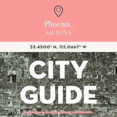 Phoenix, AZ City Guide