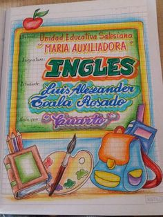 Carátula para Inglés con dibujos que puedes copiar Notebook Labels, Notebook Art, Notebook Design, Notebook Covers, School Notebooks, Art N Craft, Decorate Notebook, Border Design, Cover Pages