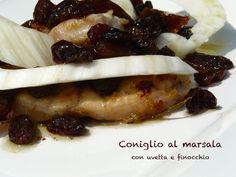 Profumo di broccoli: Lombatine di coniglio al marsala con uva passa e f...
