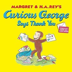 Curious George Says Thank You Curious George