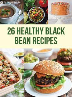 26 Amazing, Healthy Black Bean Recipes