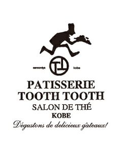 PATISSERIE TOOTH TOOTH|パティスリートゥーストゥース