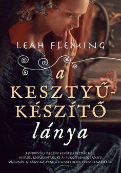 Leah Fleming: A kesztyűkészítő lánya Lany, Books, Movie Posters, Movies, Livros, 2016 Movies, Film Poster, Films, Popcorn Posters