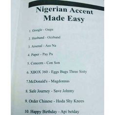 Nigerian Accent Made Easy funny quotes quote lol funny quotes humor funny pictures funny pics funny images funny quotes and sayings funny quotes about life really funny pictures funny pictures and images
