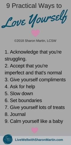 9 Practical Ways to Love Yourself - Live Well with Sharon Martin Mental Health Blogs, Health Tips, Building Self Esteem, Negative Self Talk, Cognitive Behavioral Therapy, Self Compassion, Love Tips, Self Love Quotes, Anxiety Relief