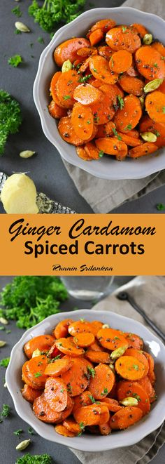 Ginger Cardamom Carrots - a simple recipe for gently spiced carrots that would make a wonderful Thanksgiving &/or Christmas side dish - Recipe can be found at RunninSrilankan.com #Thanksgiving #Christmas