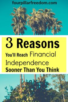 Getting started on the path to financial independence can be tough - but here's why you'll reach F.I. much earlier than you think.