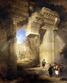 Roberts, David (1796-1864) - 1841 The Gateway to the Great Temple at Baalbec (Royal Academy of Arts, London)