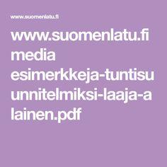 www.suomenlatu.fi media esimerkkeja-tuntisuunnitelmiksi-laaja-alainen.pdf