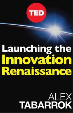 Launching The Innovation Renaissance: A New Path to Bring Smart Ideas to Market Fast (TED Books) by Alex Tabarrok, http://www.amazon.com/dp/B006C1HX24/ref=cm_sw_r_pi_dp_fyNOqb1D8K27H