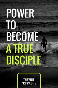 Power to Become a True Disciple