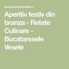Aperitiv festiv din branza - Retete Culinare - Bucataresele Vesele