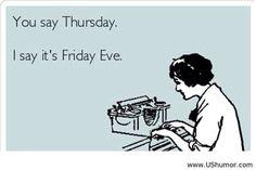 I love Thursday eve