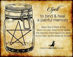 A spell to bind & heal a painful memory. Witch Magick.