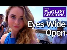 Sabrina Carpenter | Eyes Wide Open | Disney Playlist Sessions