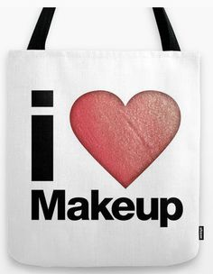 I Love MakeUp Tote Bag by LuxuryLivingNYC on Etsy, $28.00