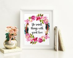 Wall Art Do Small Things With Great Love Digital Print Do Small Things With Great Love Poster Art Do Small Things With Great Love Wall Art - Digital Download #homedecorations #wallprints #giftforhim #giftforher