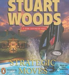 Strategic Moves (Stone Barrington #19) by Stuart Woods