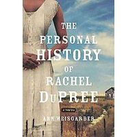The Personal History of Rachel DuPree makes Little House on the Prairie look like a picnic!