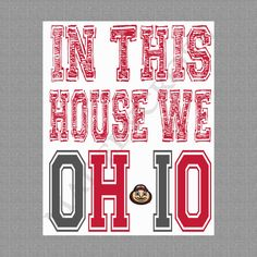 In This House We OHIO printable pdf OSU Ohio State by MadeByCRose, $10.00