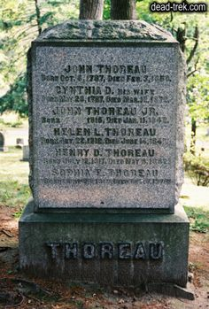 Henry David Thoreau,,,, buried at Sleepy Hollow Cemetery ,Concord ,Mass. He suffered from tuberculosis,and contracted a bad cold,and later died thereof, age 44.