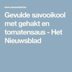 Gevulde savooikool met gehakt en tomatensaus - Het Nieuwsblad