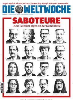 #Saboteure: Diese #Politiker sägen an der #Demokratie 🇨🇭 #Schweiz  Jetzt in @Weltwoche, Ausgabe 36/2016.