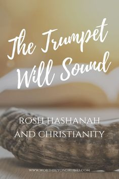 The trumpet will sound! The shofar is the hallmark of Rosh Hashanah, which is why it is known as the Feast of Trumpets. But Rosh Hashanah and Christianity? Feasts Of The Lord, Bible Topics, Messianic Judaism, Christian Religions, Bible Study Journal, Trumpets, Rosh Hashanah, Christian Parenting, Yom Teruah
