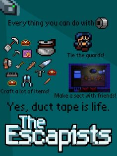 Duct tape is love, Duct tape il life