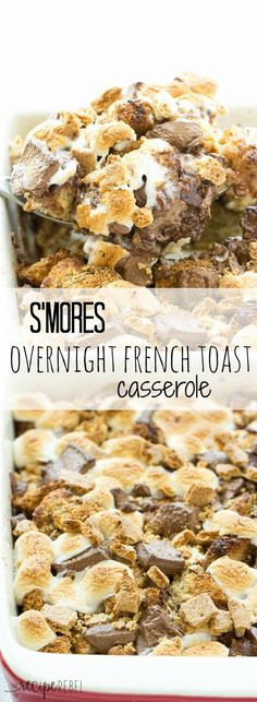 S'mores Overnight French Toast Casserole: An easy, overnight french toast casserole is topped with marshmallows, chocolate chunks and graham crackers and baked until irresistibly gooey -- the perfect breakfast, brunch or brinner to take you from summer right through back to school! Only 8 ingredients!: S'mores Overnight French Toast Casserole: An easy, overnight french toast casserole is topped with marshmallows, chocolate chunks and graham crackers and baked until irresistibly gooey -- the…