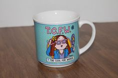 Cathy Comic Strip TCFW Too Cool For Words Coffee Mug Cathy Guisewite
