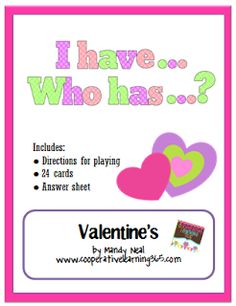 Classroom Freebies: Valentine's Day with I have...Who has...