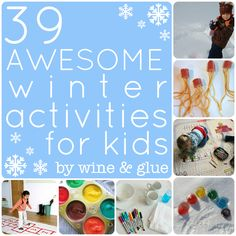 Wine and Glue: 39 {AWESOME} Winter Activities for Kids #kids #crafts