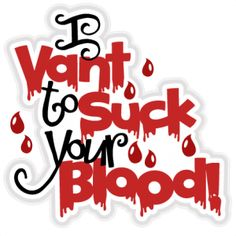I Vant to Suck Your Blood SVG scrapbook title halloween svg cut files halloween cut files for scrapbooking -- Blood Drive -- Halloween Clipart, Halloween Pictures, Halloween Themes, Halloween Fun, Blood Drive, Halloween Scrapbook, Scrapbook Titles, Cute Clipart, Vinyl Signs
