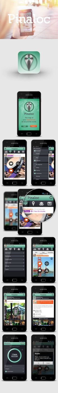 Pinaloc by Adomas Jazdauskas, via Behance *** Pinaloc is a mobile application which lets people to Pin their experiences in particular places all around the world. So far application is available only for Android.