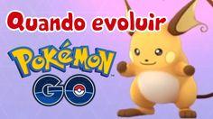 Pokémon GO: qual é o momento certo de evoluir os Pokémons?