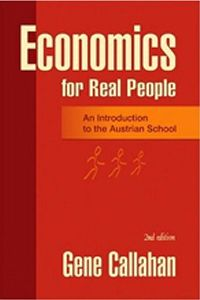 The second edition of the fun and fascinating guide to the main ideas of the Austrian School of economics, written in sparkling prose especially for the non-economist. Gene Callahan shows that good economics isn't about government planning or statistical models. It's about human beings and the choices they make in the real world.