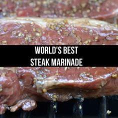 This World's Best Steak Marinade recipe is so delicious that you will make it for years and years to come. Can be used on any red meat. Pin for Later! The most delicious steak marinade that can be used on any red meat/ Steak Marinade For Grilling, Steak Marinade Recipes, Marinade Sauce, Grilled Steak Recipes, Marinated Steak, How To Grill Steak, Grilling Recipes, Meat Recipes, Cooking Recipes